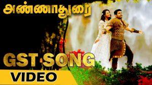 GST Song Lyrics - Annadurai 1