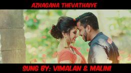 Azhagana Thevathaiye Lyrics - Vimalan and Malini 3