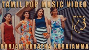 Konjam Kovatha Koraiamma (K3) Lyrics - Ben Human 1