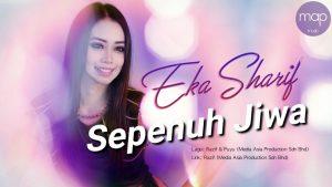 Sepenuh Jiwa Lyrics - Eka Sharif 1