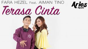 Terasa Cinta Lyrics - Fara Hezel feat Aiman Tino 1
