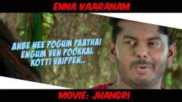 Enna Kaaranam Lyrics - Jhangri 7