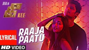 Raaja Paatu Song Lyrics - Kee 1