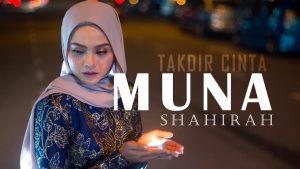 Takdir Cinta Lyrics - Muna Shahirah 1