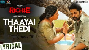 Thaayai Thedi Lyrics - Richie 1