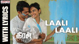 Laali Laali Lyrics - Theeran Adhigaaram Ondru 1