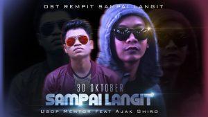 Sampai Langit Lyrics - Usop Mentor feat Ajak Shiro 1