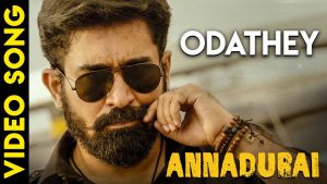 Odathey Lyrics - Annadurai 1