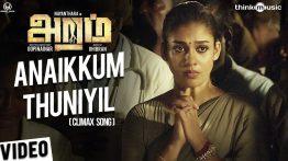 Anaikkum Thuniyil Lyrics - Aramm 7
