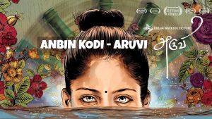 Anbin Kodi Song Lyrics - Aruvi 1
