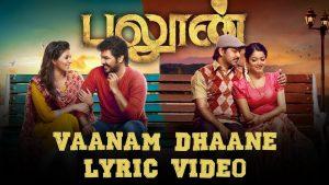 Vaanam Dhaane Lyrics - Balloon 1