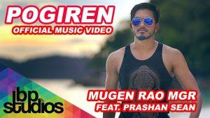Pogiren Song Lyrics - Mugen Rao MGR & Prashan Sean 1