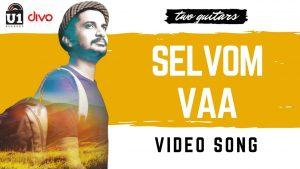 Selvom Vaa Song Lyrics - Satyaprakash & Sudharshan Ashok 1