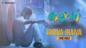 Iraiva Iraiva Song Lyrics - Sei 1