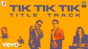 Title Track Song Lyrics - Tik Tik Tik (2018) 1