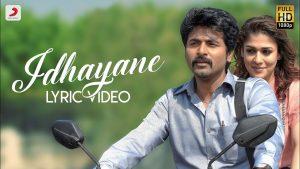 Idhayane Song Lyrics - Velaikkaran 1