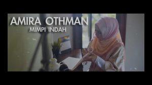 Mimpi Indah Song Lyrics - Amira Othman 1