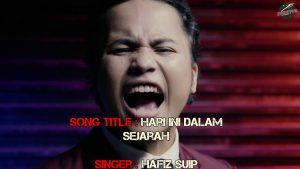 Hari Ini Dalam Sejarah Song Lyrics - Hafiz Suip 1