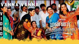 Vanna Vanna Song Lyrics - Mannar Vagaiyara 1