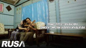 Ayah Ibu Song Lyrics - Mizan Harry Khalifah 1