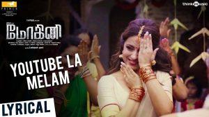 Youtube La Melam Song Lyrics - Mohini 1
