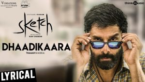 Dhaadikaara Song Lyrics - Sketch 1
