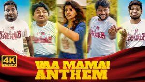 Vaa Mama Anthem Song Lyrics - Santhosh Narayanan 1