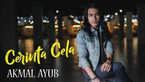 Cerinta Cela Song Lyrics - Akmal Ayub 1