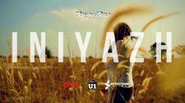 Iniyazh Song Lyrics - Gershom Moses & Naarayini Balasubramaniam 2