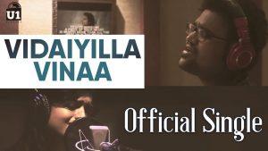 Vidaiyilla Vinaa Song Lyrics - Sathya Prakash & Sanjana Kalmanje 1