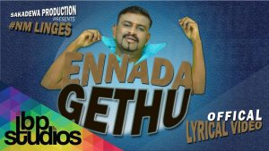 Ennada Gethu Song Lyrics - NM Linges 1