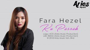 Ku Pasrah Song Lyrics - Fara Hezel 1