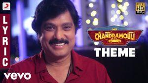 Mr.Chandramouli Theme Song Lyrics - Mr. Chandramouli 1