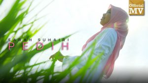 Pedih Song Lyrics - Sarah Suhairi 1