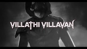 Villathi Villavan Song Lyrics - Villavan 1