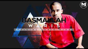 Basmallah Song Lyrics - W.A.R.I.S 1