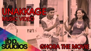 UNAKKAGE SONG LYRICS - Ghora 1