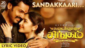 Sandakkaari Song Lyrics - Kadaikutty Singam 1