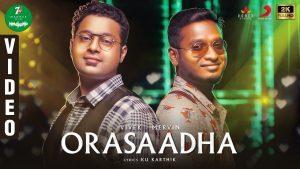 Orasaadha Song Lyrics - Vivek-Mervin 1