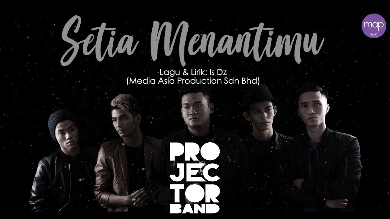 Setia Menantimu Song Lyrics - Projector Band 1