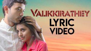 VALIKKIRATHEY SONG LYRICS - Thirudathey Papa Thirudathey 1