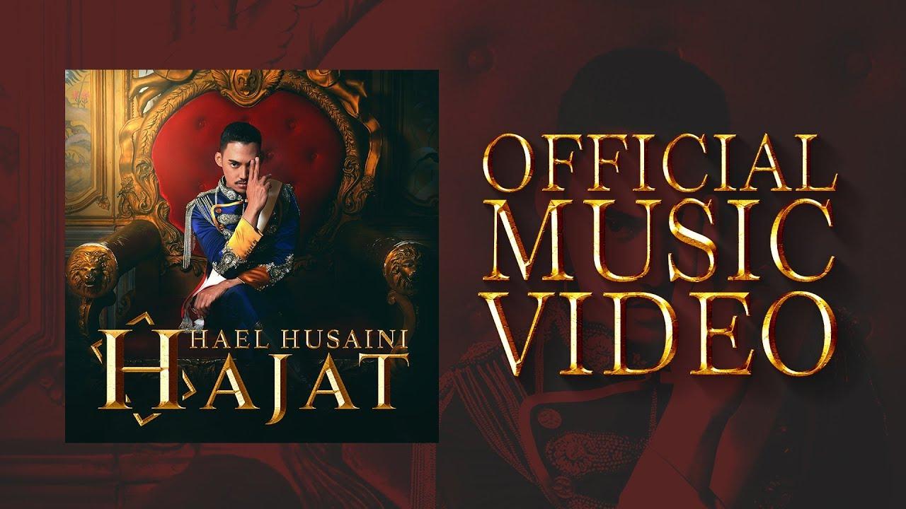 Hajat Song Lyrics - Hael Husaini 1