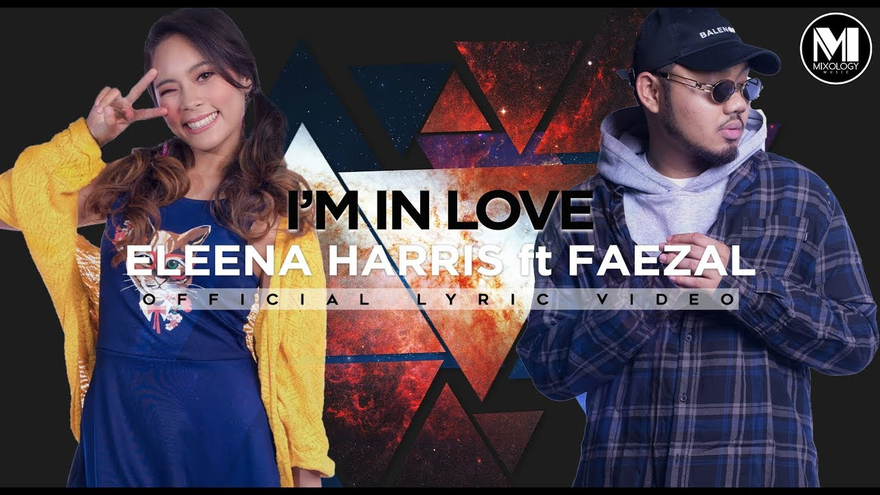 I'm In Love Song Lyrics - Eleena Harris feat Faezal 1
