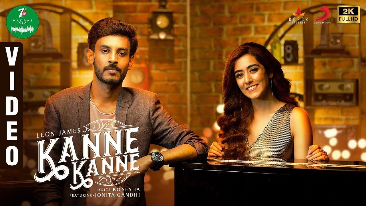 Kanne Kanne Song Lyrics - Leon James & Jonita Gandhi 1