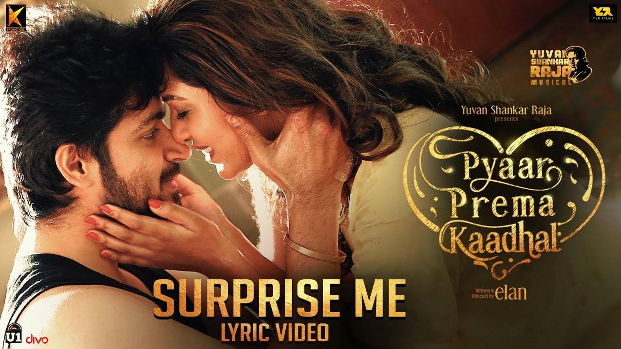 Surprise Me Song Lyrics - Pyaar Prema Kaadhal 1