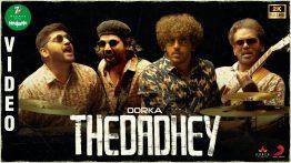 Thedadhey Song Lyrics - Oorka 2