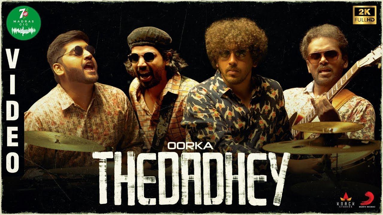 Thedadhey Song Lyrics - Oorka 1