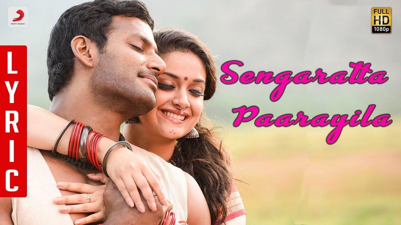 Sengarattan Paaraiyula Song Lyrics - Sandakozhi 2 1