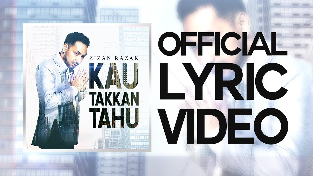 Kau Takkan Tahu Song Lyrics - Zizan Razak 1