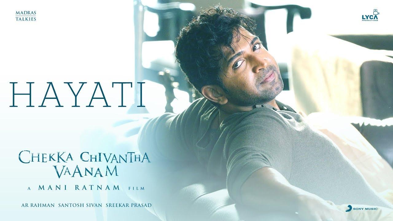 Hayati Song Lyrics - Chekka Chivantha Vaanam 1